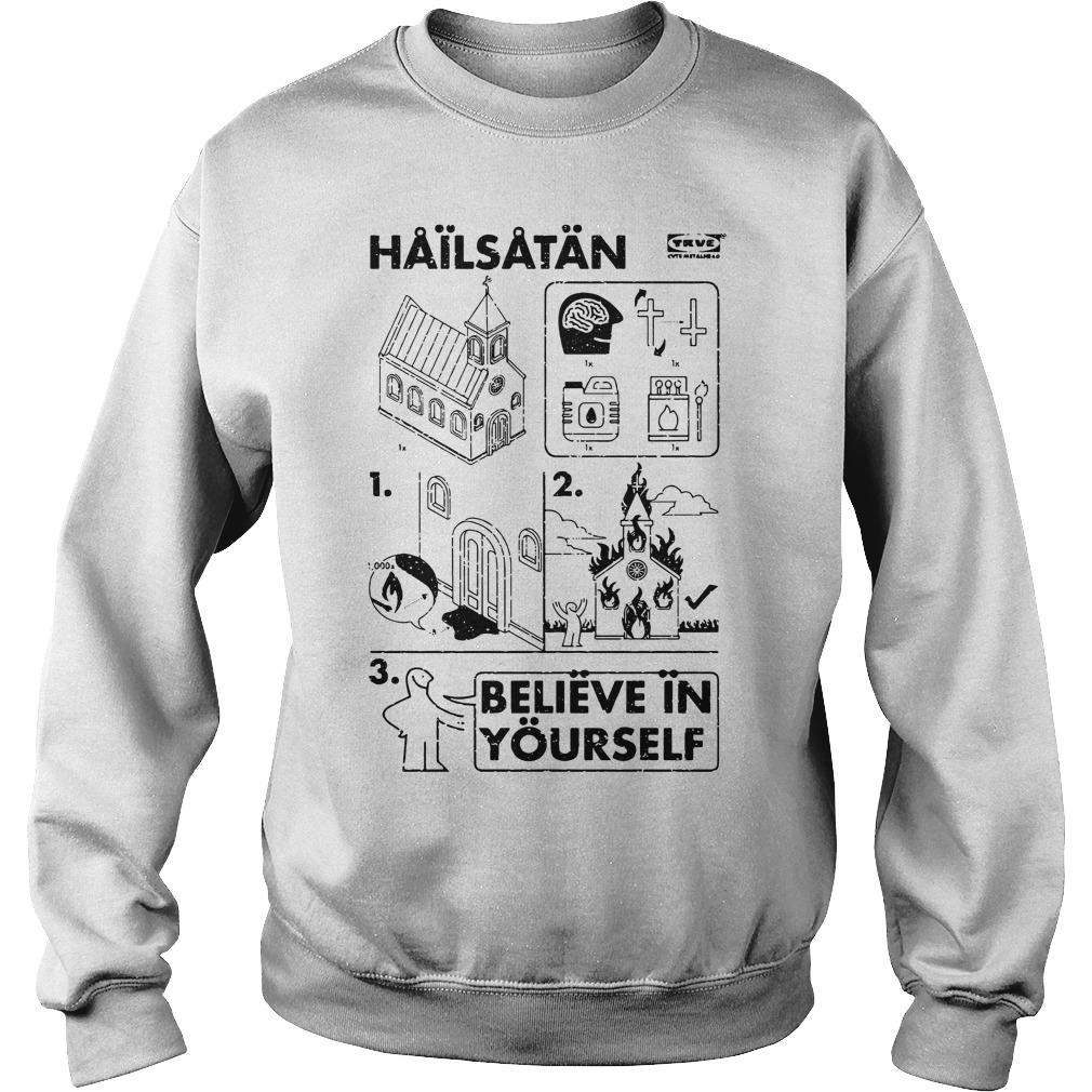 Church Hailsatan Believe In Yourself Sweater