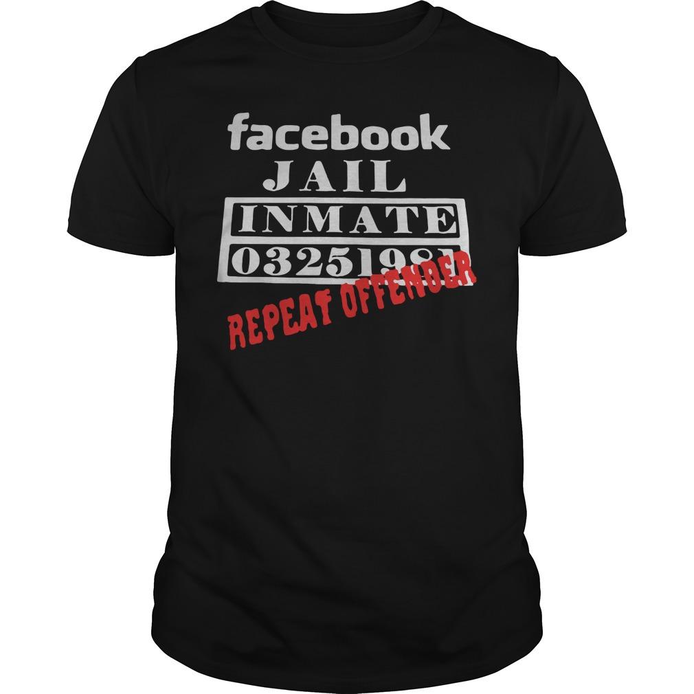 Facebook Jail Inmate 03251981 Repeat Offender Guy Tees