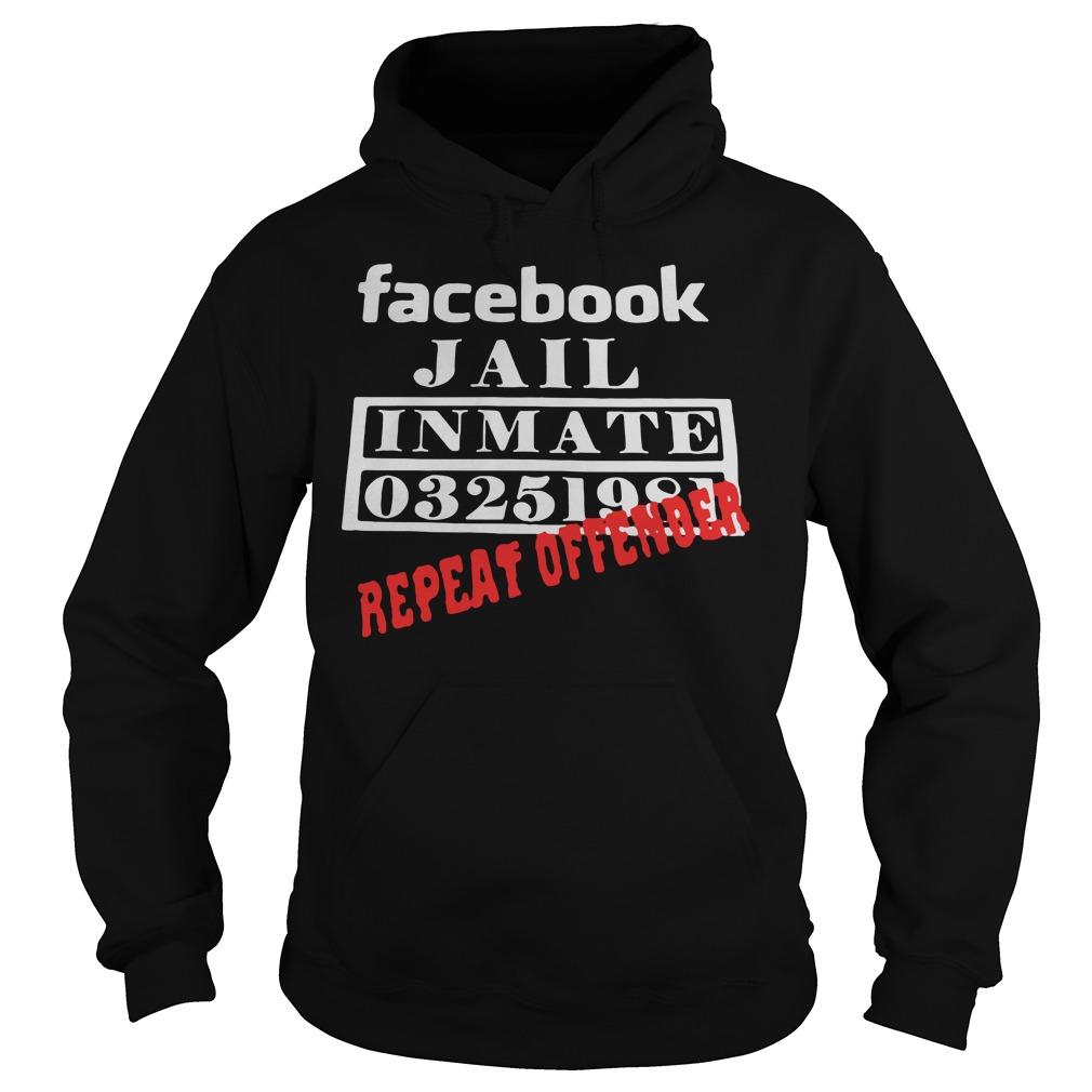 Facebook Jail Inmate 03251981 Repeat Offender Hoodie