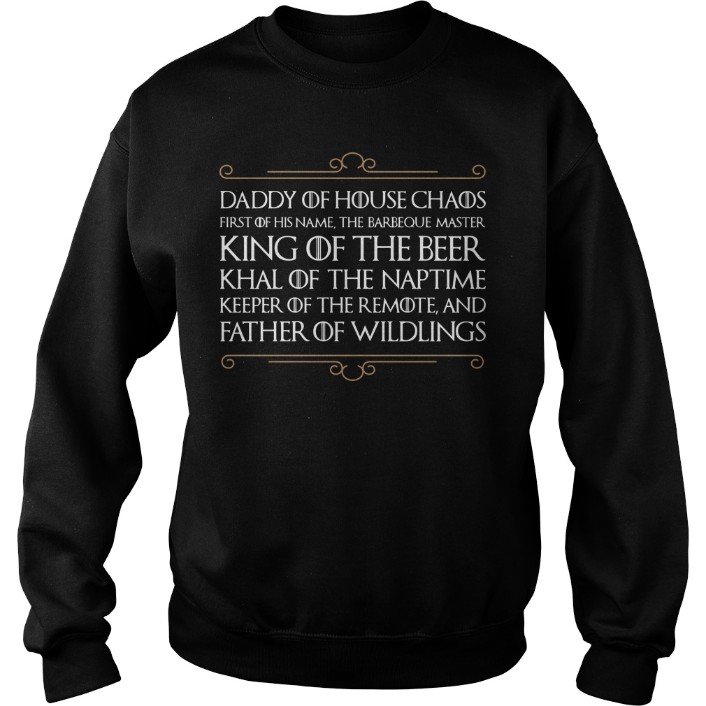 Game Of Thrones Daddy Of House Chaos First Of His Name The Barbeque Master Sweater