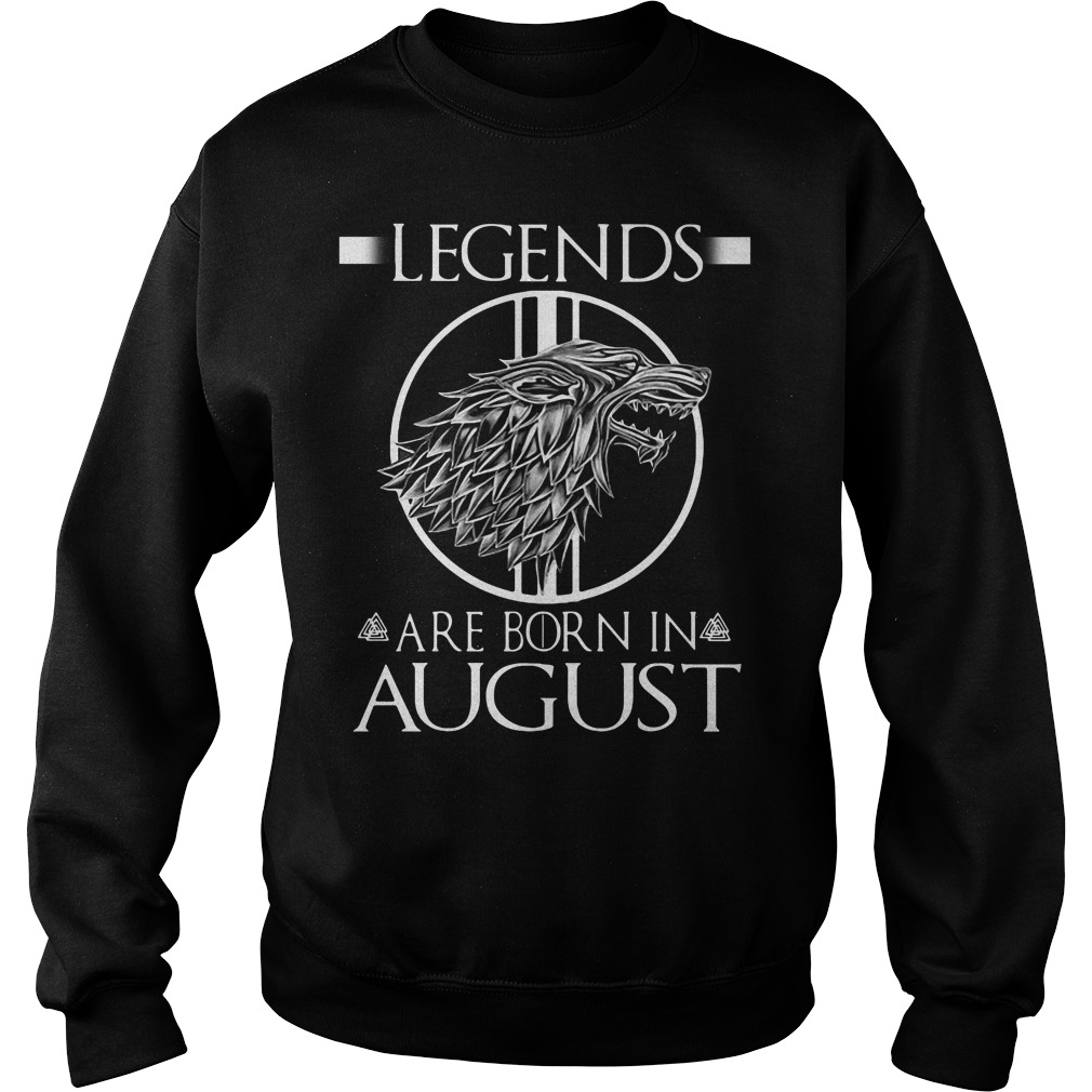 Game Of Thrones House Stark Legends Are Born In August Sweater