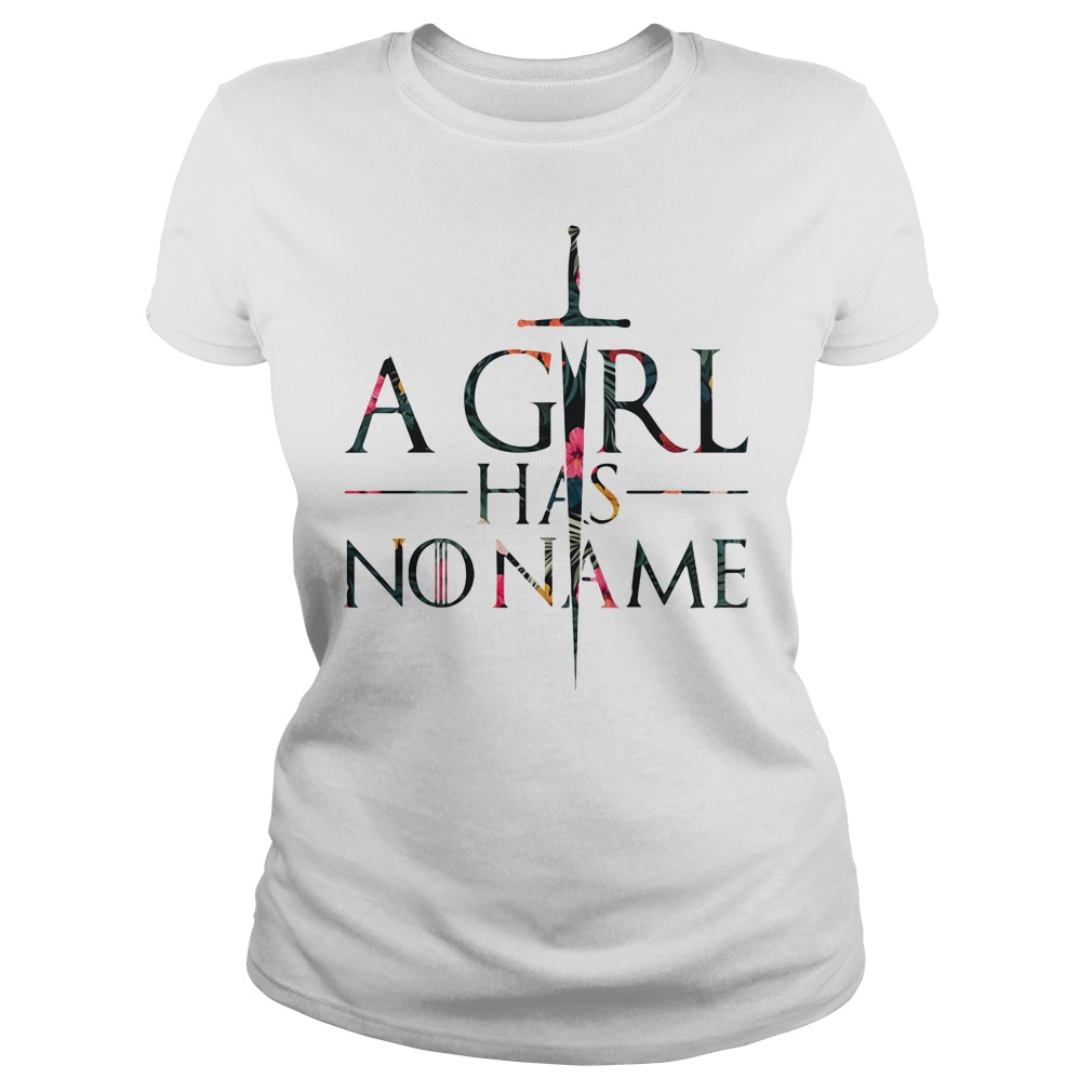 Game Of Thrones Sword A Girl Has No Name Got Ladies Tee