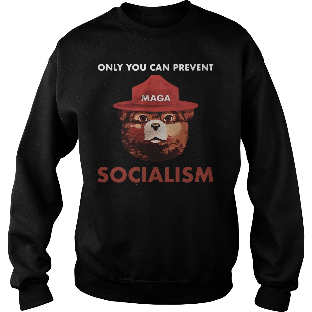 Maga Smokey The Bear Only You Can Prevent Socialism Sweater