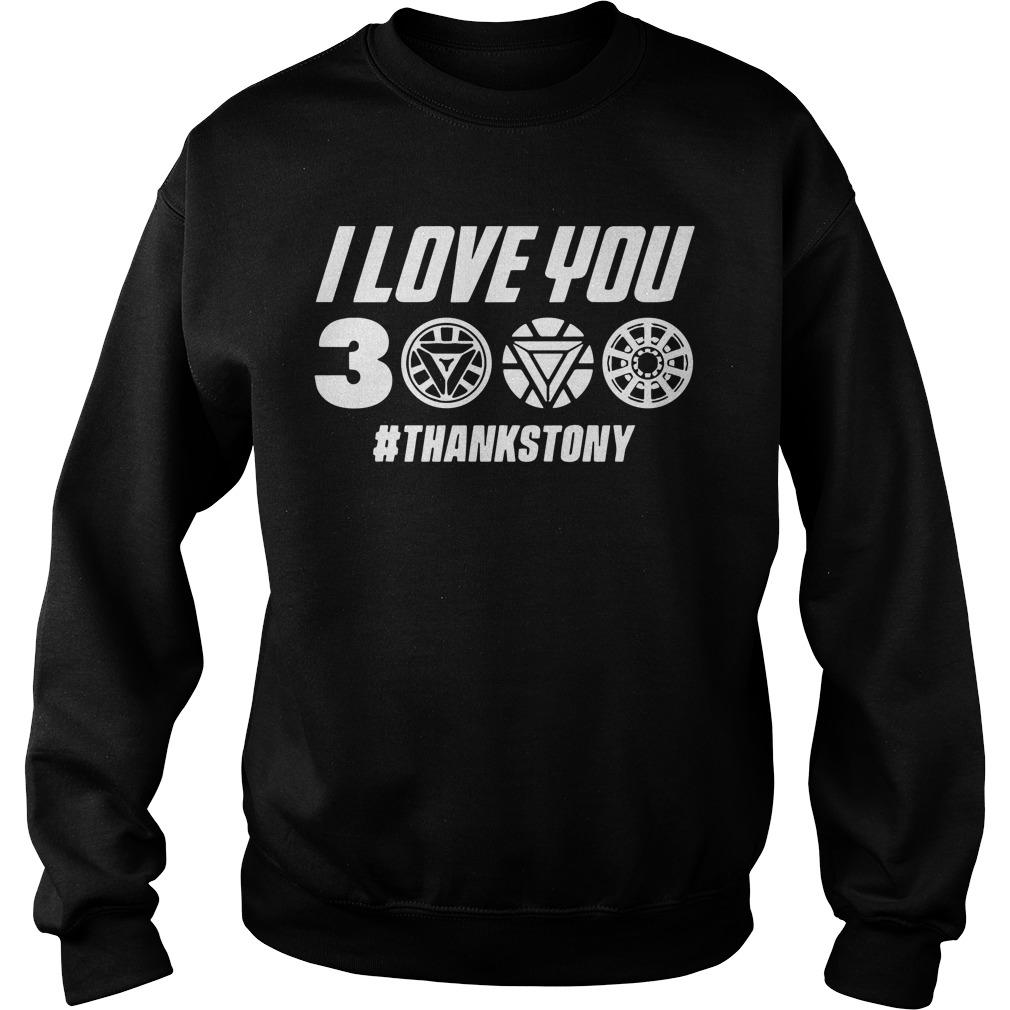 Marvel Avengers Endgame Ironman I Love You 3000 Hashtag Thankstony Sweater