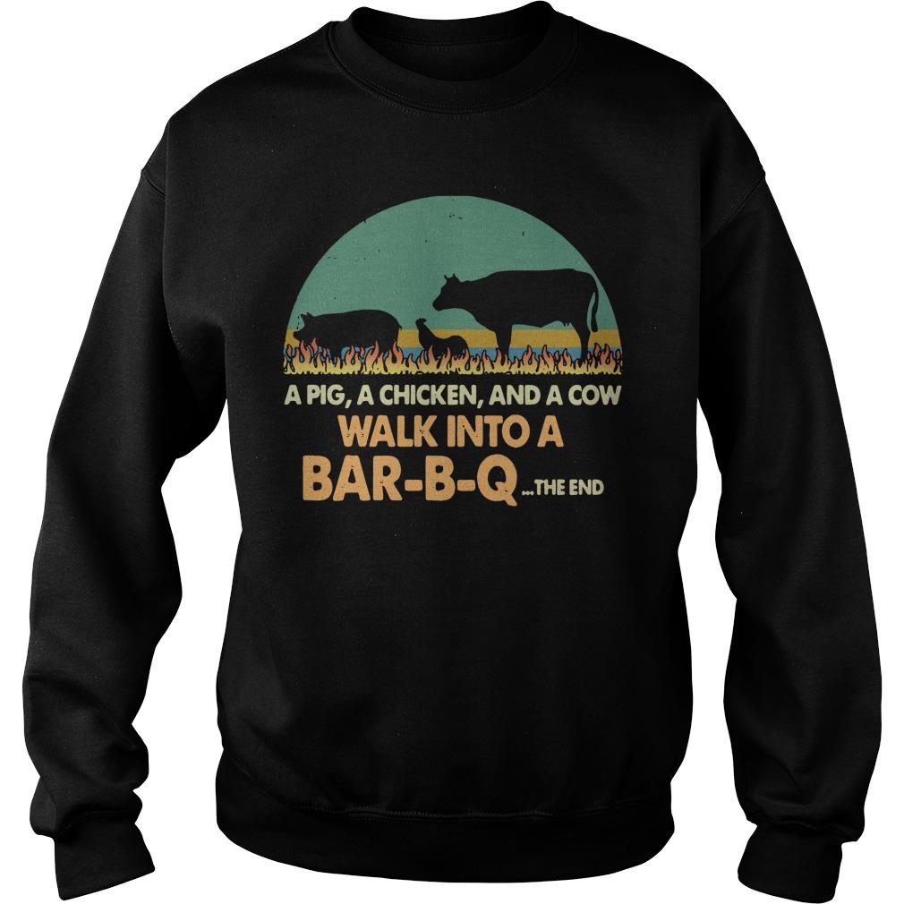 A Pig A Chicken A Cow Walk Into A Bar-B-Q The End Sweater