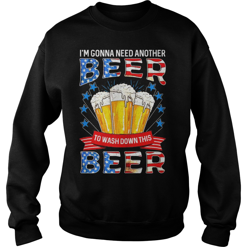 4Th July I'M Gonna Need Another Beer To Wash Down This Beer Sweater