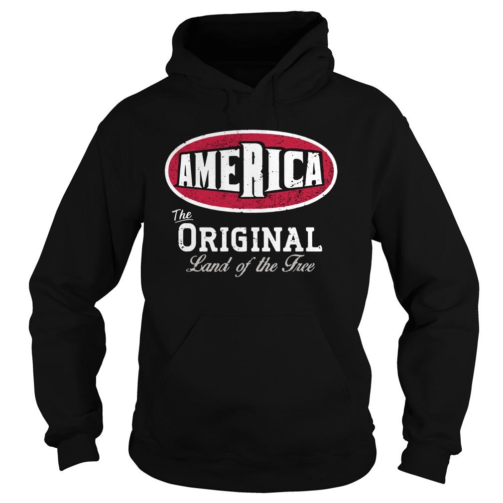 America The Original Land Of The Free Hoodie