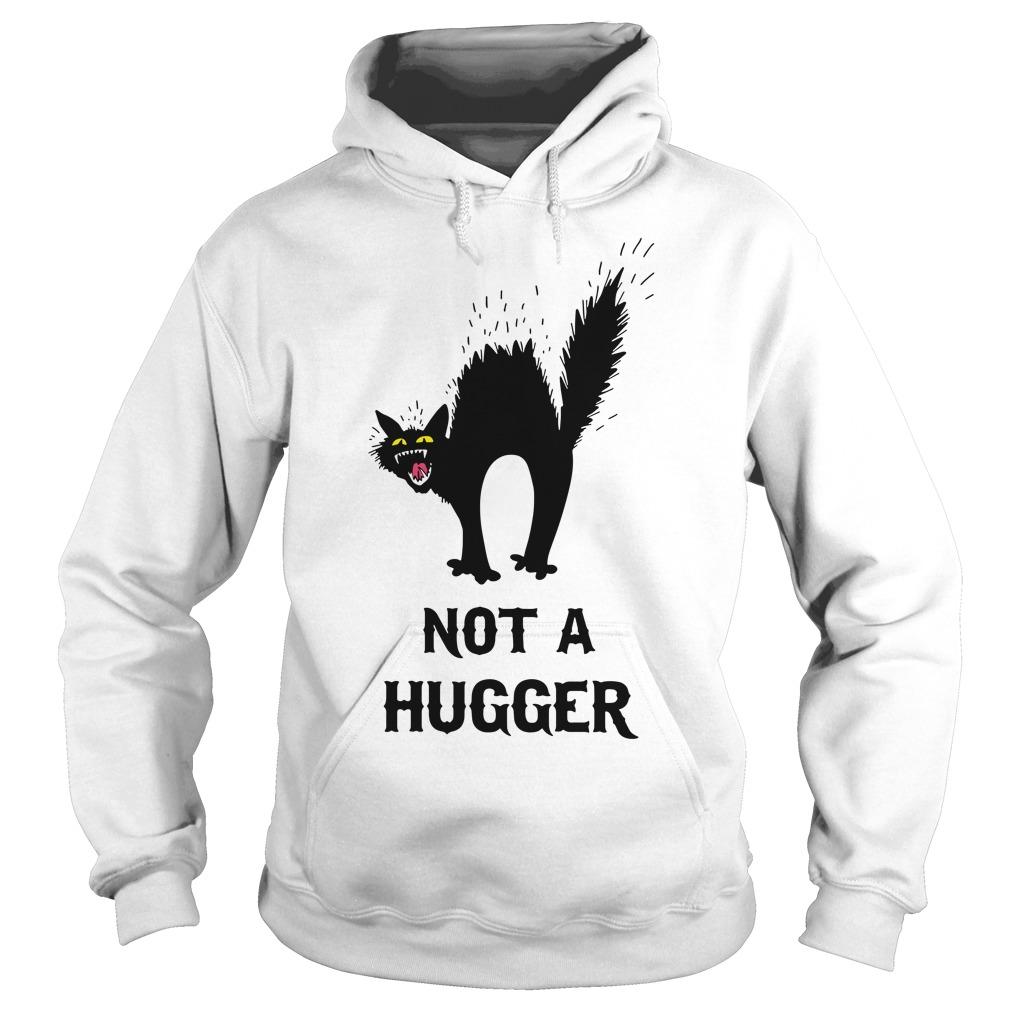 Black Cat Not A Hugger Hoodie