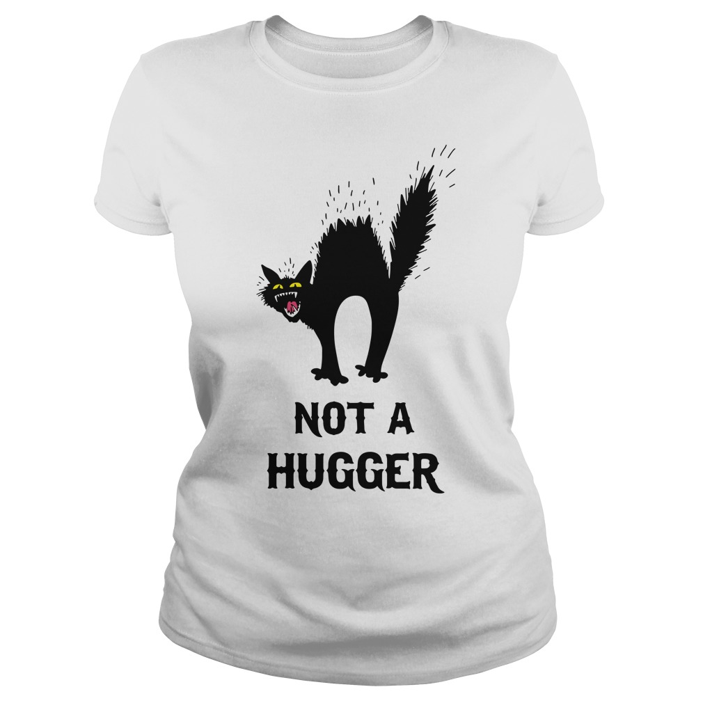 Black Cat Not A Hugger Ladies Tee