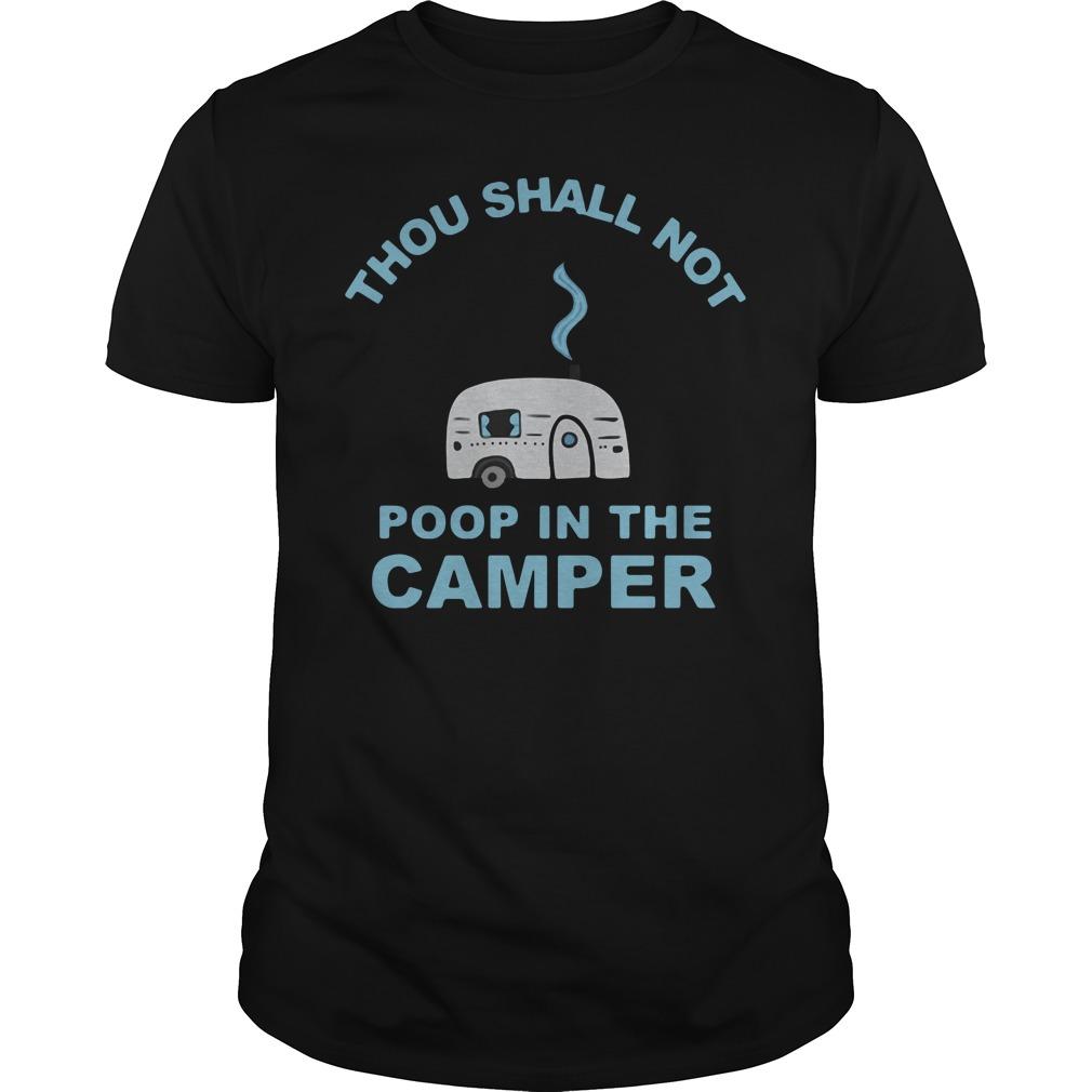 Caravan Thou Shall Not Poop In The Camper Guy Tees