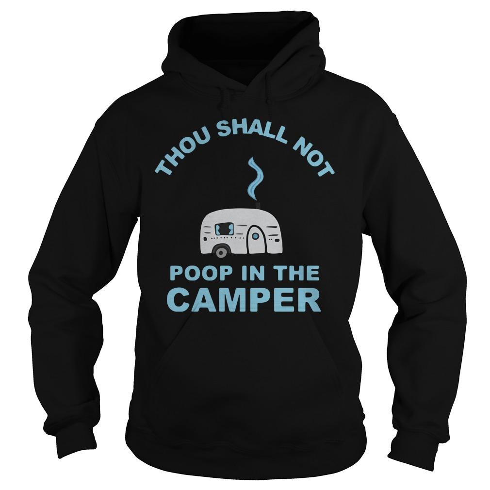 Caravan Thou Shall Not Poop In The Camper Hoodie