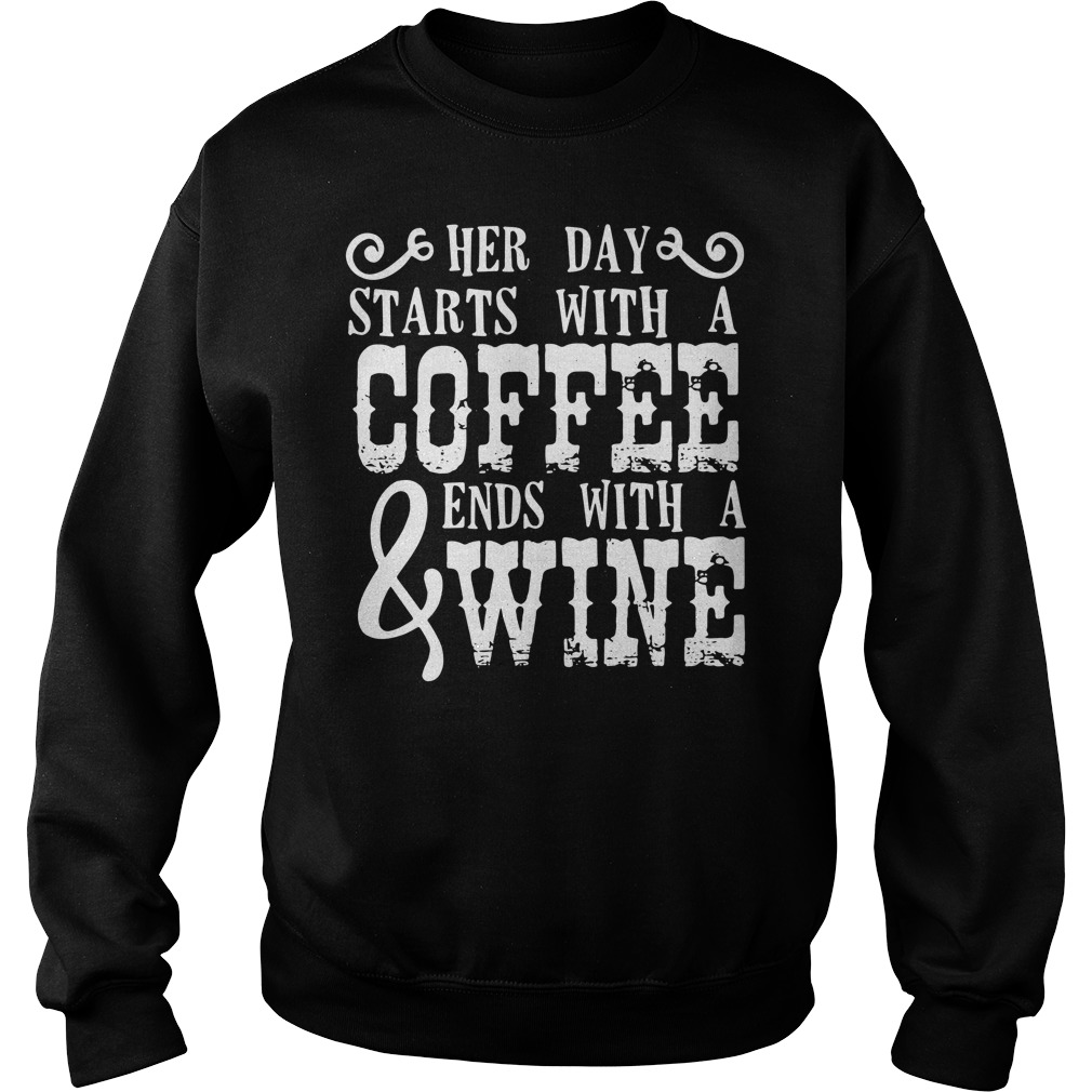 Her Day Starts With Coffee & Ends With Wine Sweater