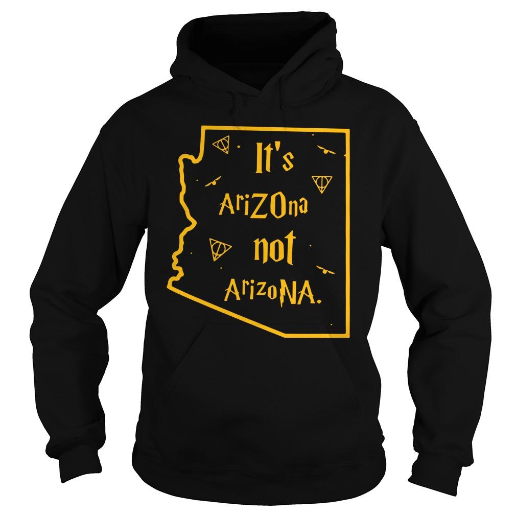 Harry Potter It'S Arizona Not Arizona Hoodie