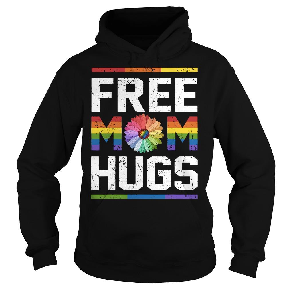 Lgbt Flower Free Mom Hugs Hoodie