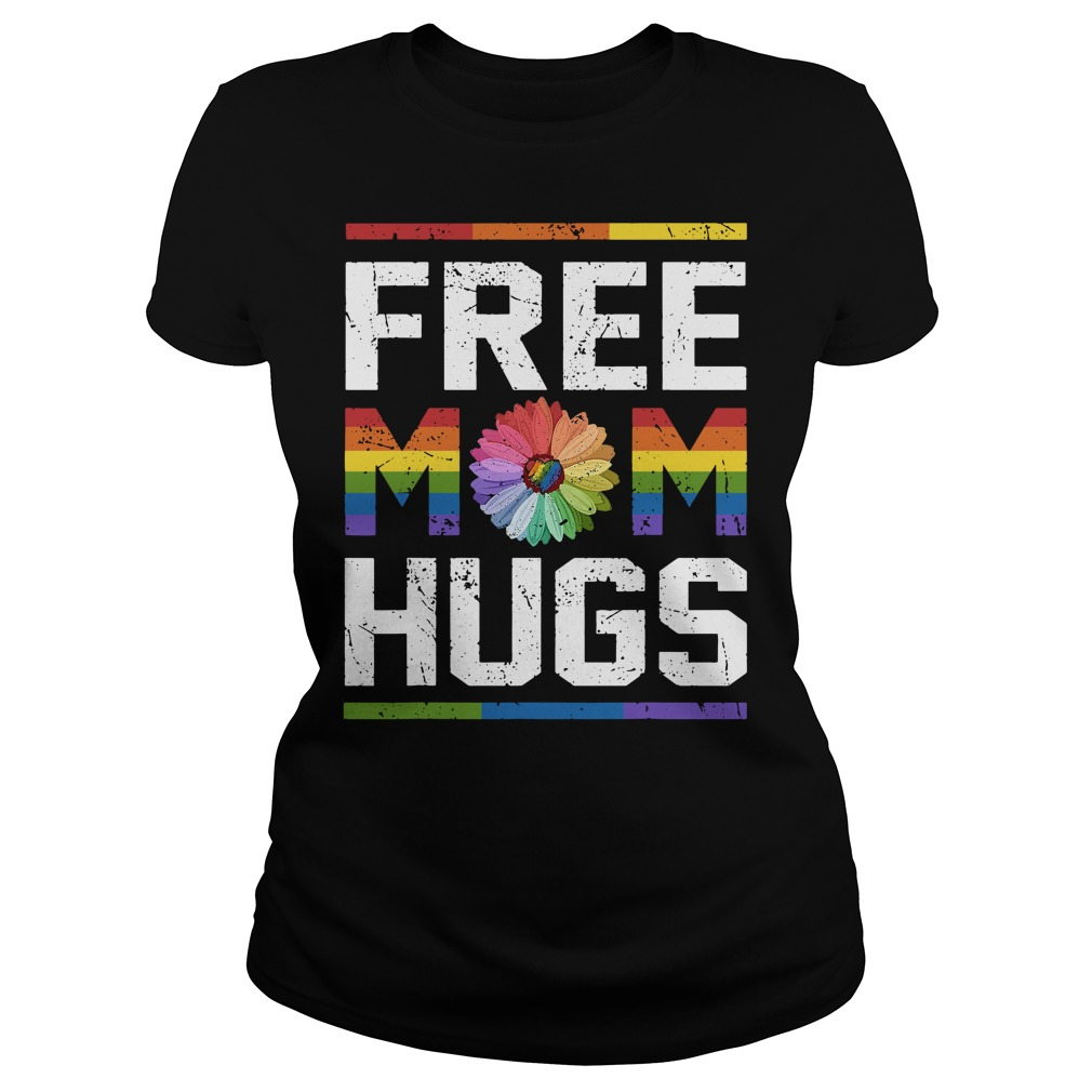 Lgbt Flower Free Mom Hugs Ladies Tee