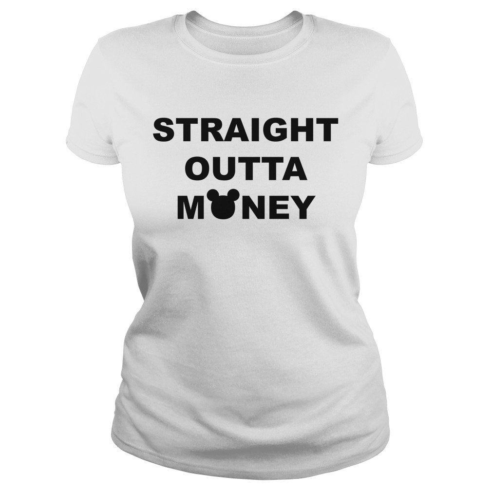 Mickey Straight Outta Money Ladies Tee