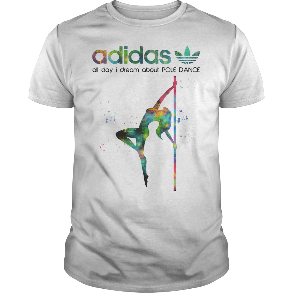 Pole Adidas All Day I Dream About Pole Dance Guy Tees