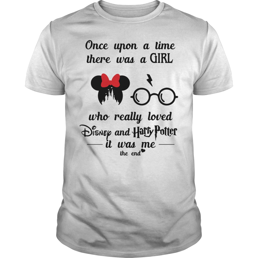 Once Upon A Time There Was A Girl Who Really Loved Disney And Harry Potter Guy Tees