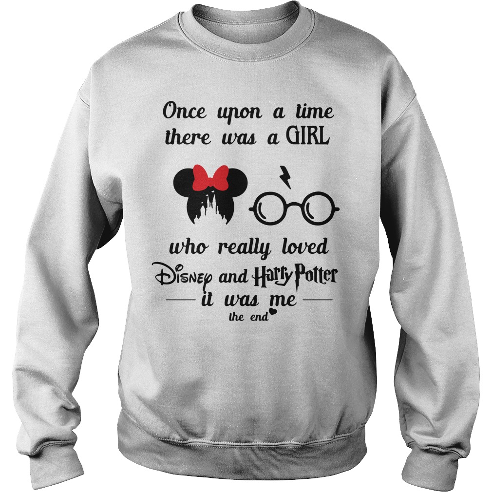 Once Upon A Time There Was A Girl Who Really Loved Disney And Harry Potter Sweater