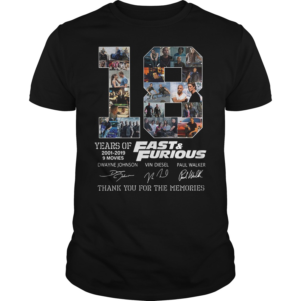 18 Years Of Fast And Furious 2001-2019 9 Movies Thank You For The Memories Guy Tees