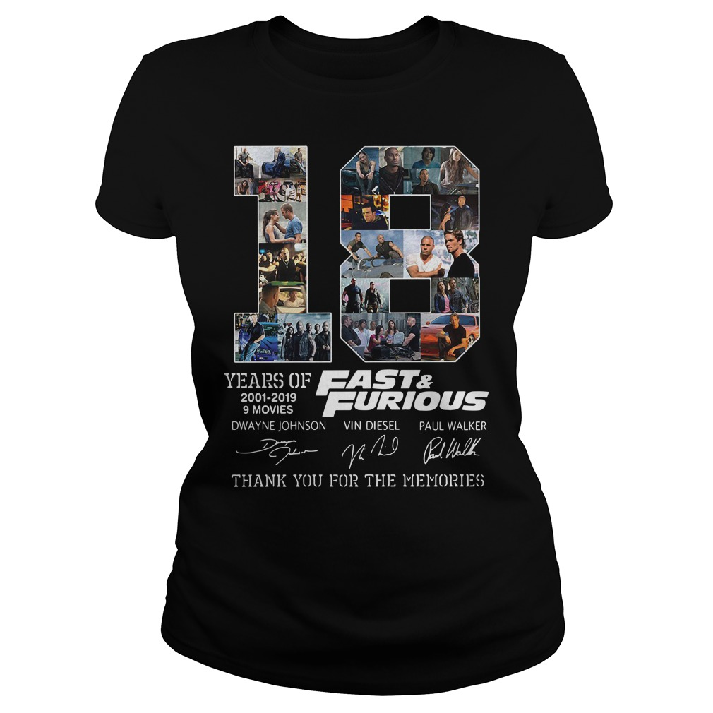 18 Years Of Fast And Furious 2001-2019 9 Movies Thank You For The Memories Ladies Tee