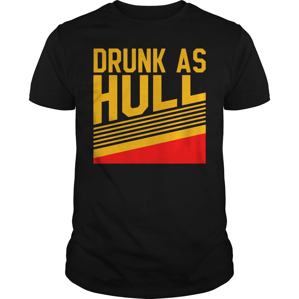 Drunk As Hull Guy Tees
