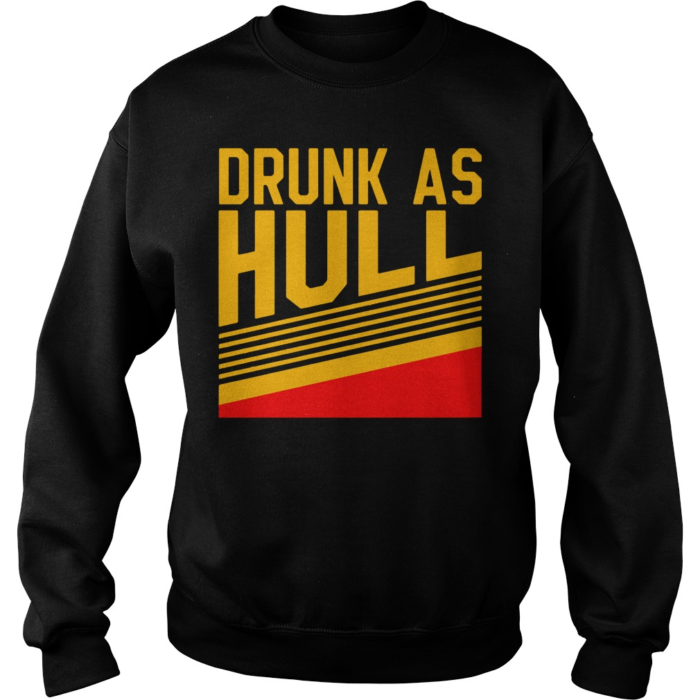 Drunk As Hull Sweater