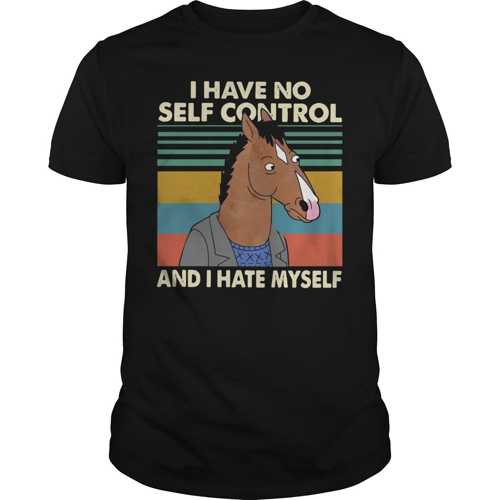 Horse I Have No Self Control And I Hate Myself Retro Guy Tees