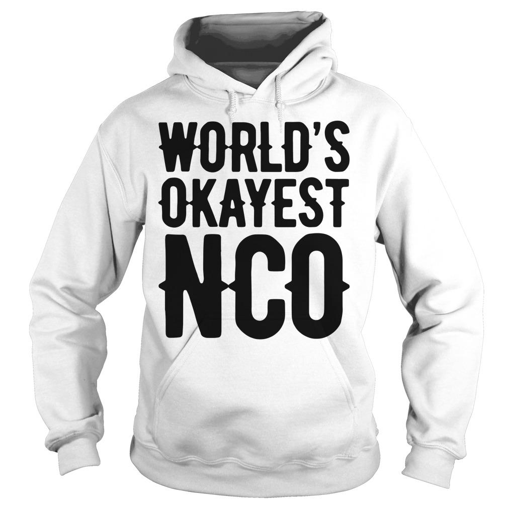 World'S Okayest Nco Hoodie