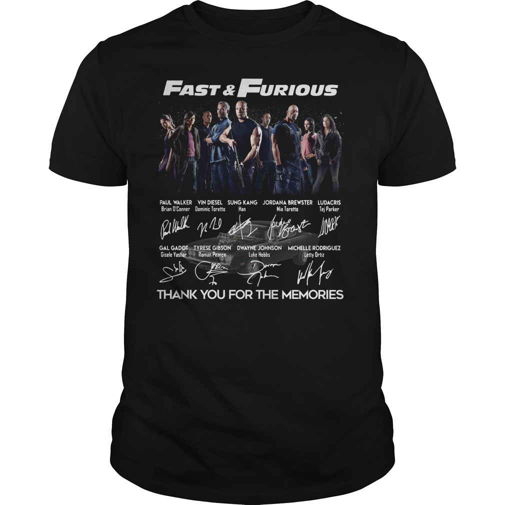 Fast And Furious Poster Signature Thank You For The Memories Guy Tees