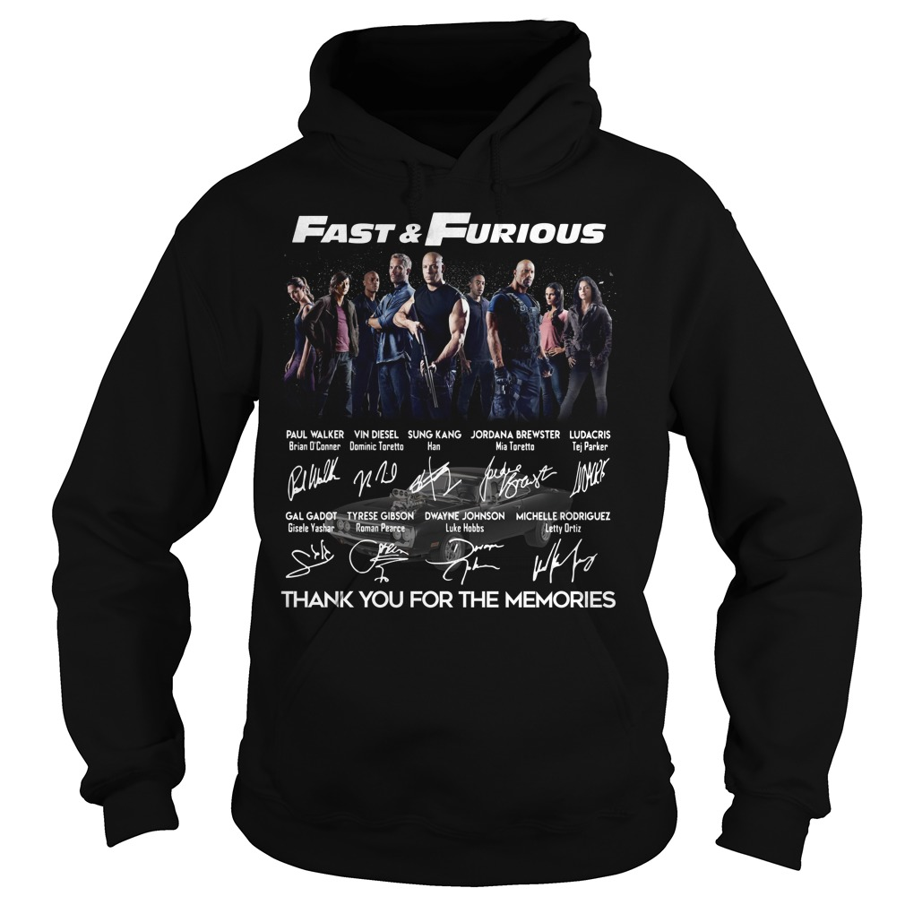 Fast And Furious Poster Signature Thank You For The Memories Hoodie
