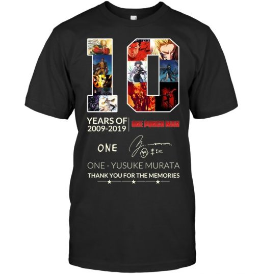 10 years of 2009 - 2019 One Punch Man One Yusuke Murata signature shirt