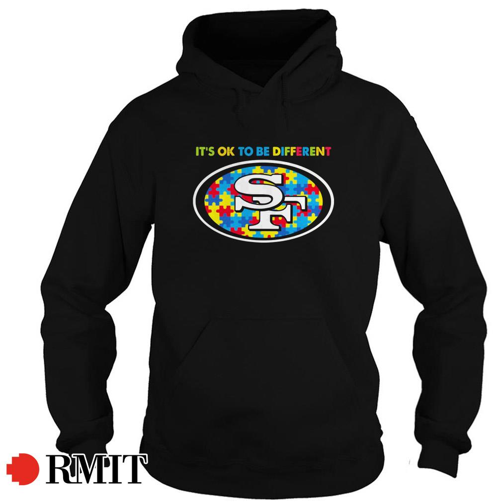 Autism Awareness San Francisco 49ers it's ok to be different Hoodie