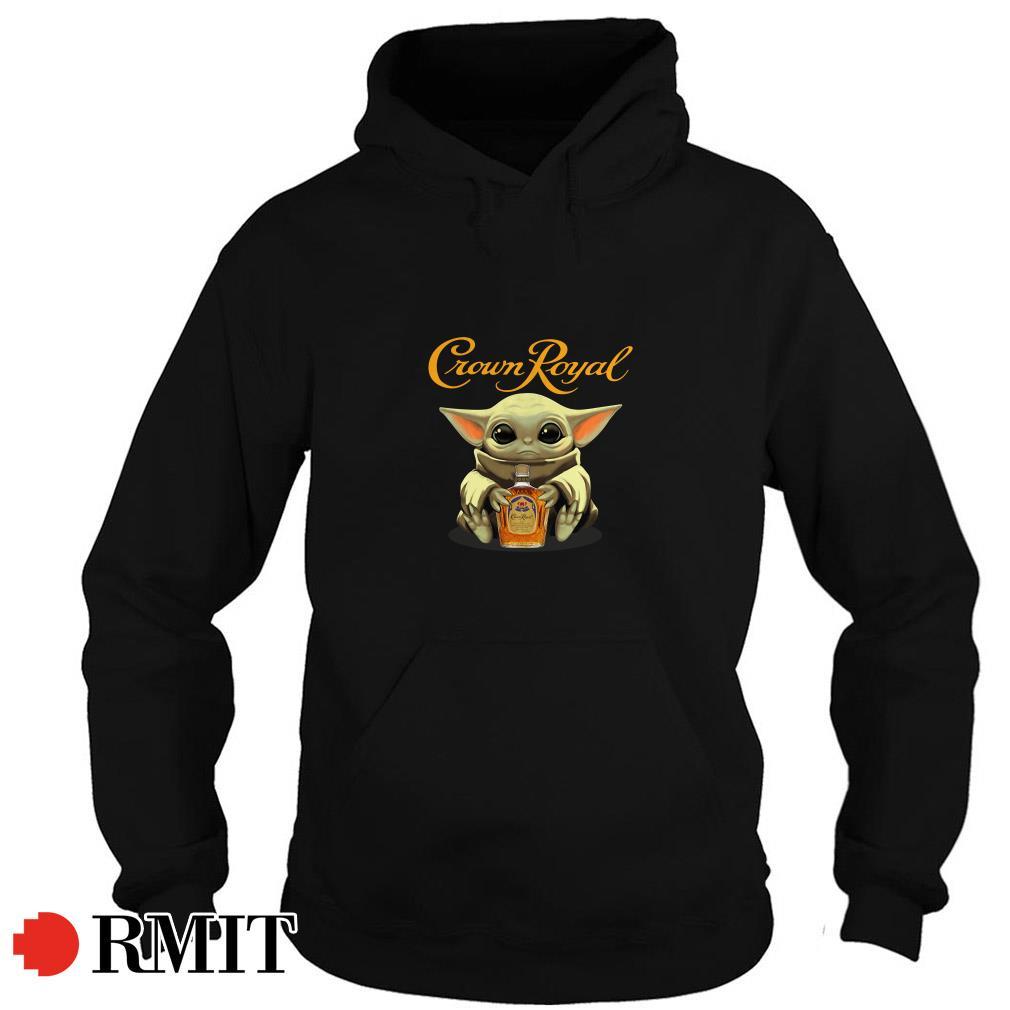 Baby Yoda hug Crown Royal hoodie