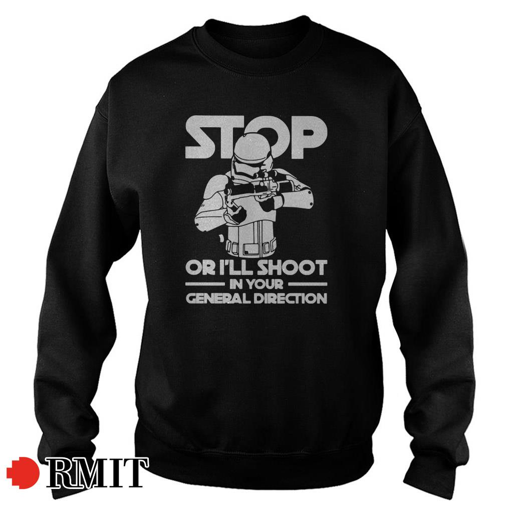 Darth Vader stop or I'll shoot in your general direction Sweater