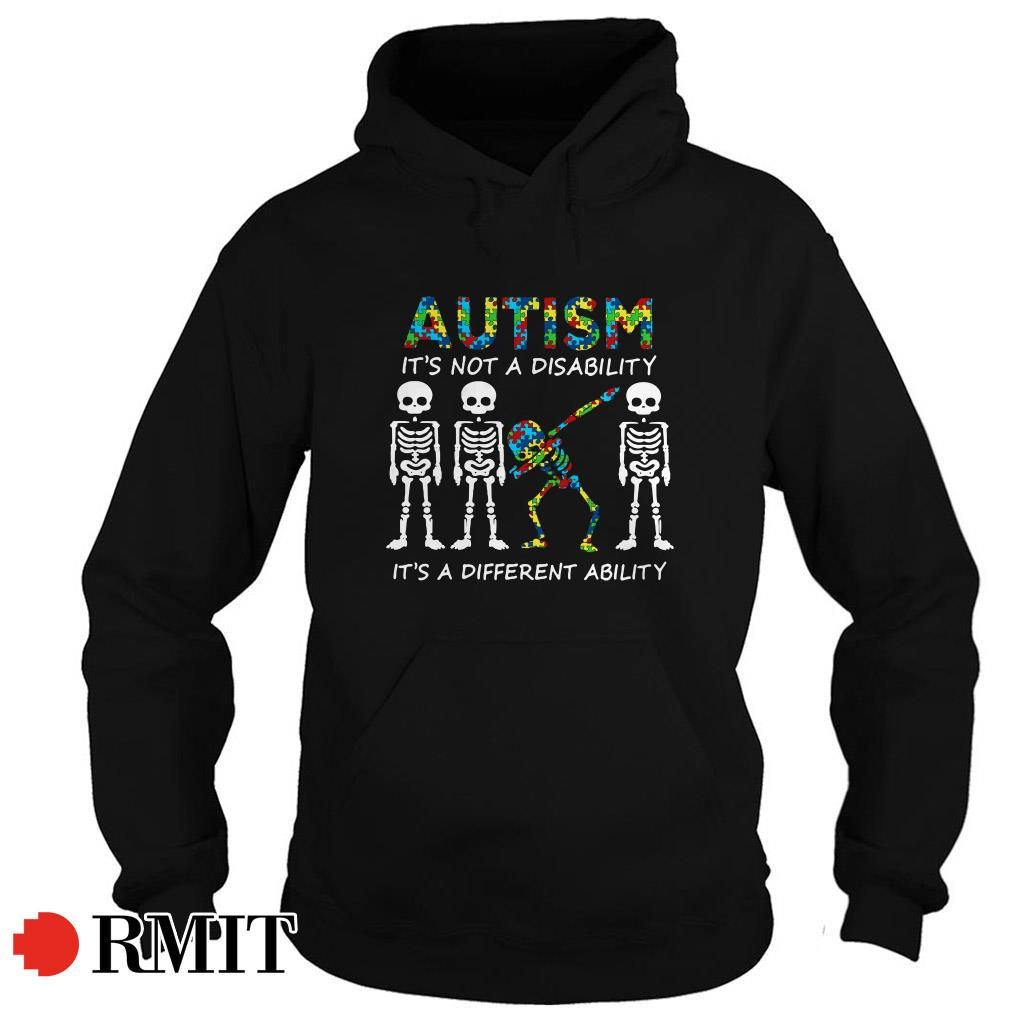 Skeleton dabbing autism It's not a disability It's a different ability Hoodie