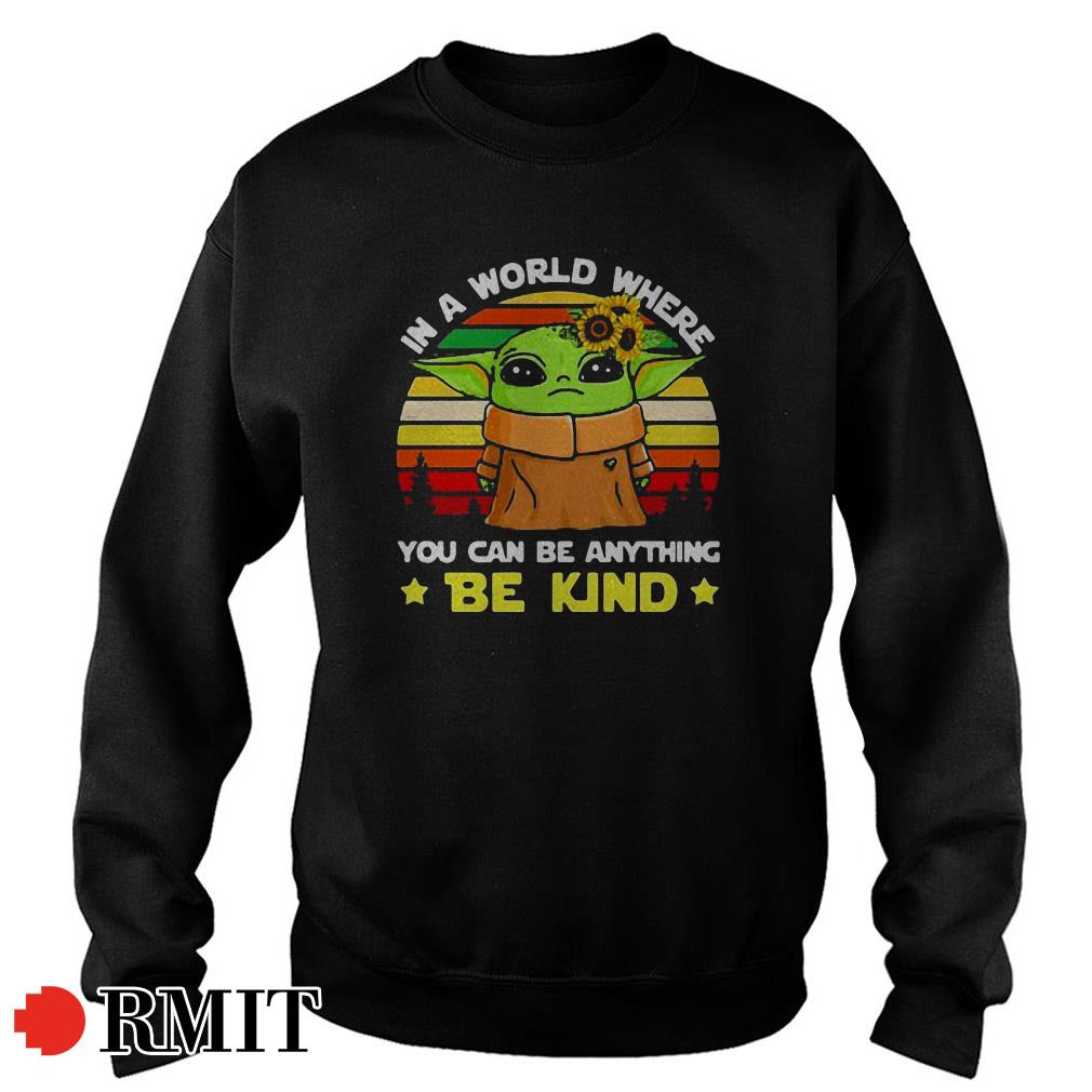 Yoda in a world where you can be anything be kind sunflower sunset Sweater
