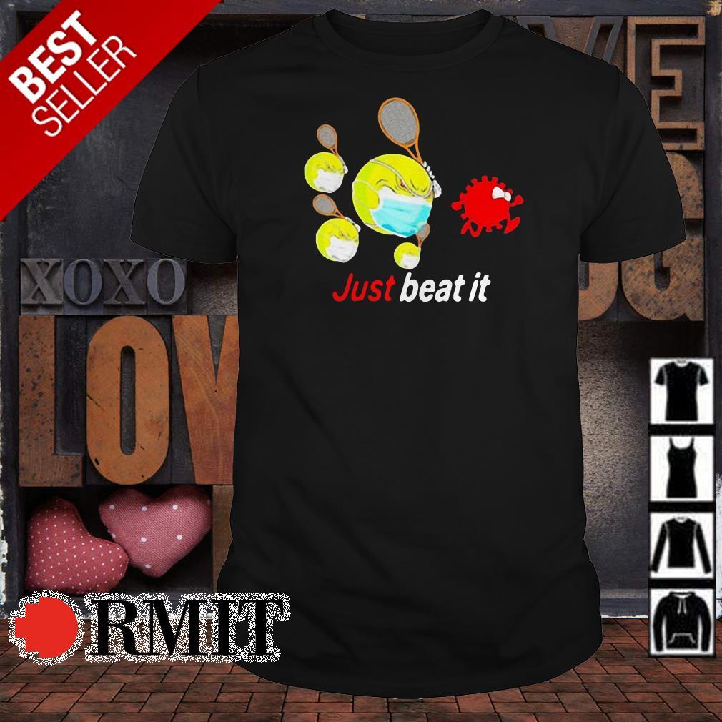 Tennis hit coronavirus Just Beat It shirt