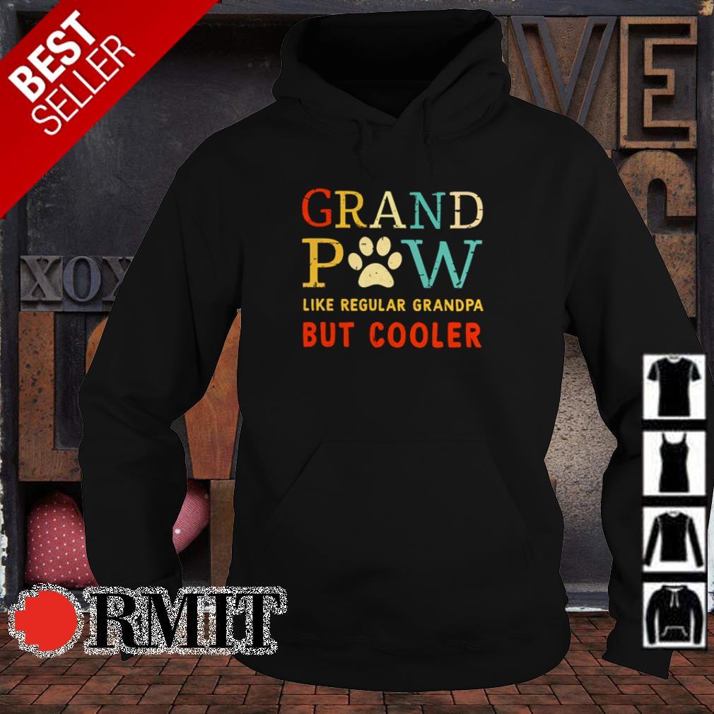 Grand Paw Like Regular Grandpa But Cooler