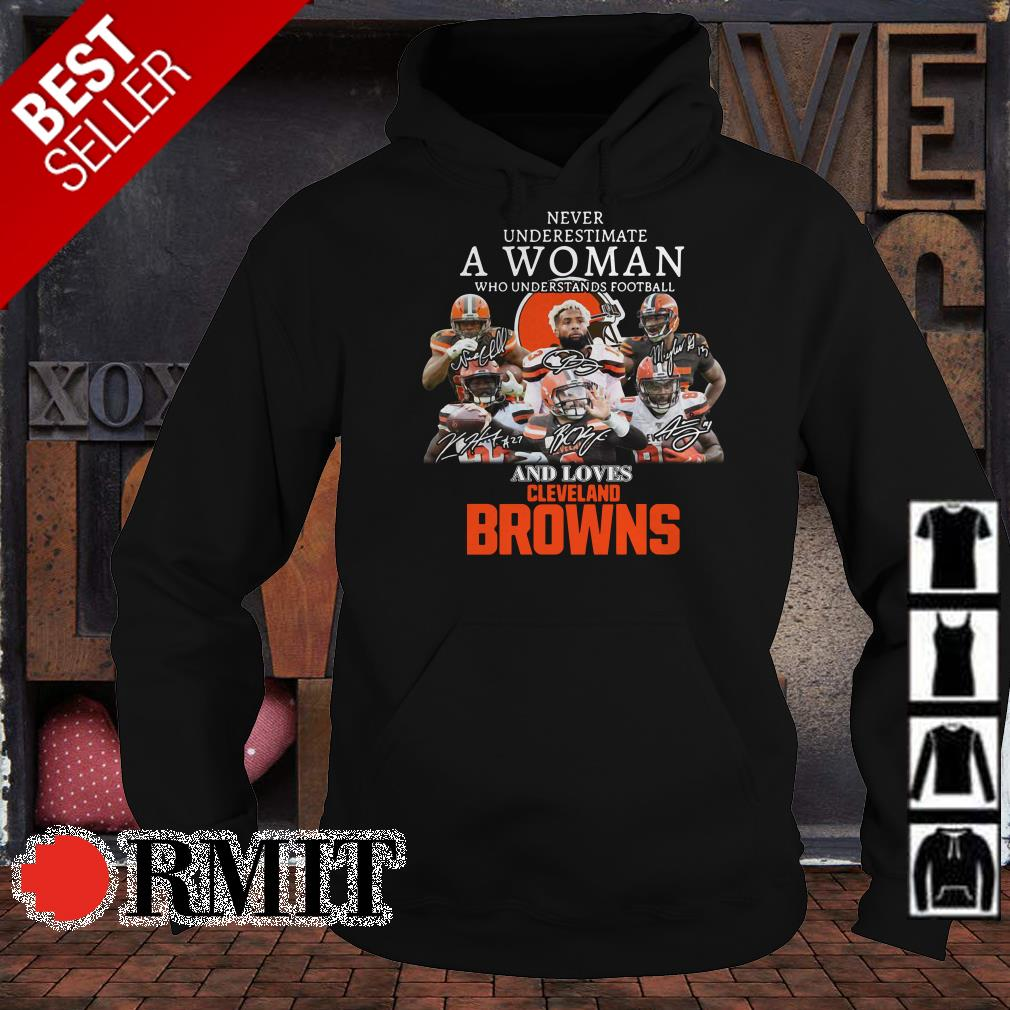 Never underestimate a woman who understands baseball and loves Cleveland Browns shirt