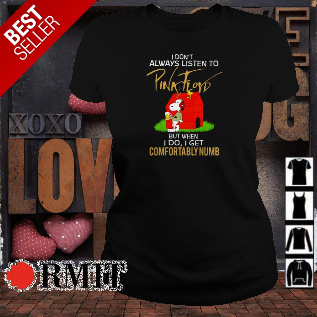 Snoopy I don't always listen to Pink Floyd but when I do I get comfortablynumb shirt