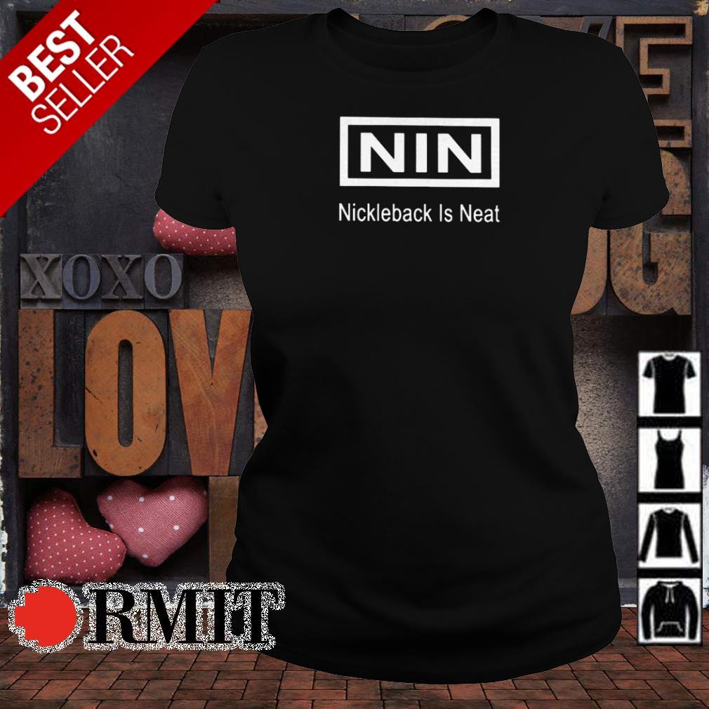 Nin nickieback is neat shirt
