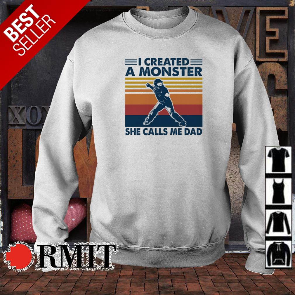 Softball I created a monster she calls me dad vintage shirt