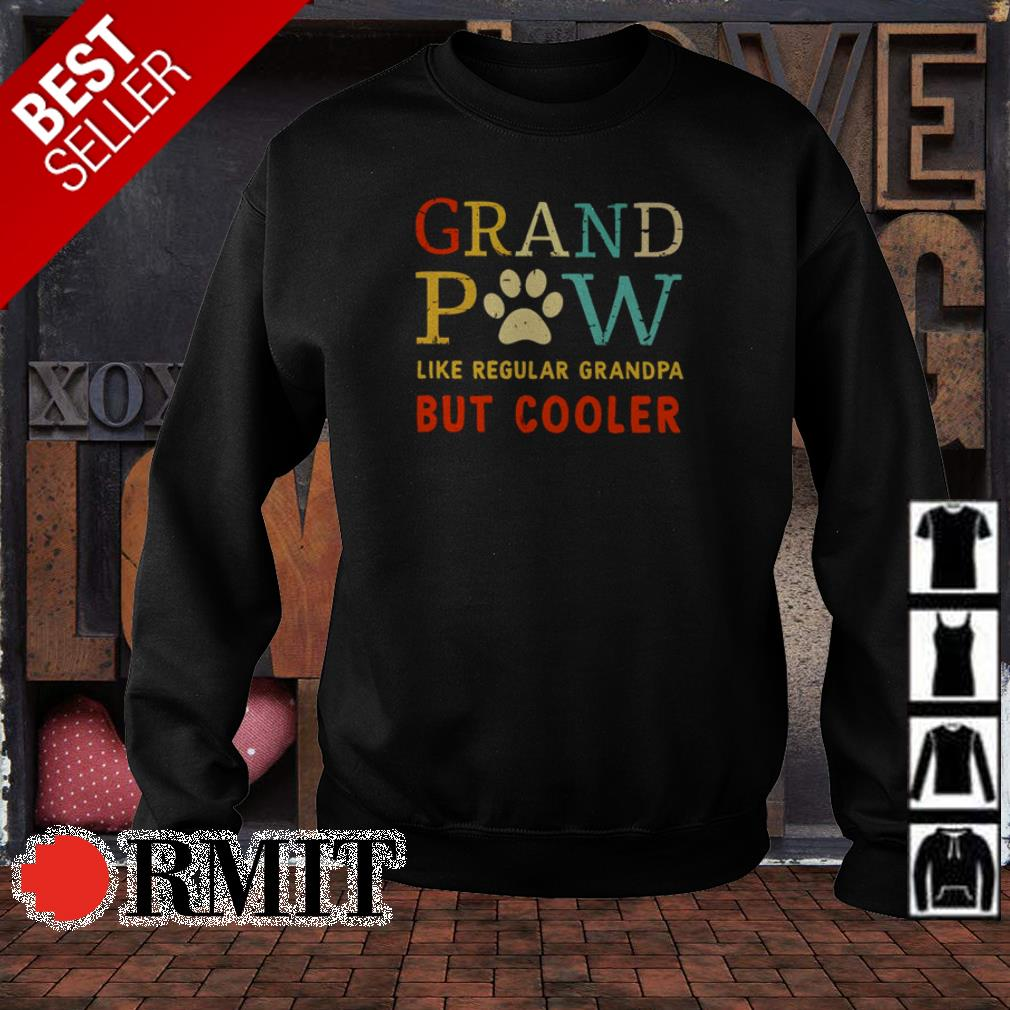 Grand Paw Like Regular Grandpa But Cooler