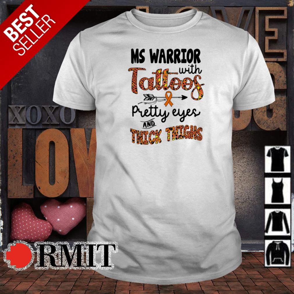 Ms Warrior with tattoos pretty eyes and thick things shirt
