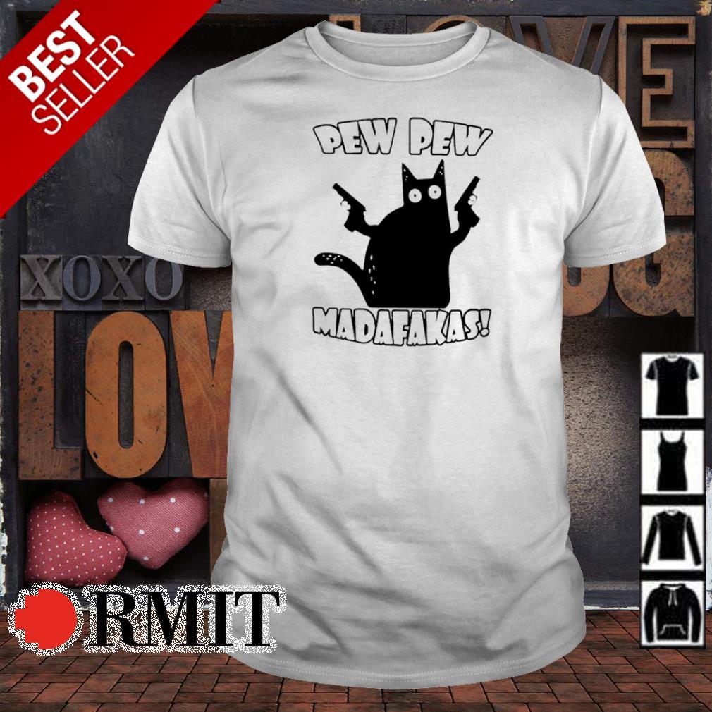 Black cat pew pew madafakast shirt