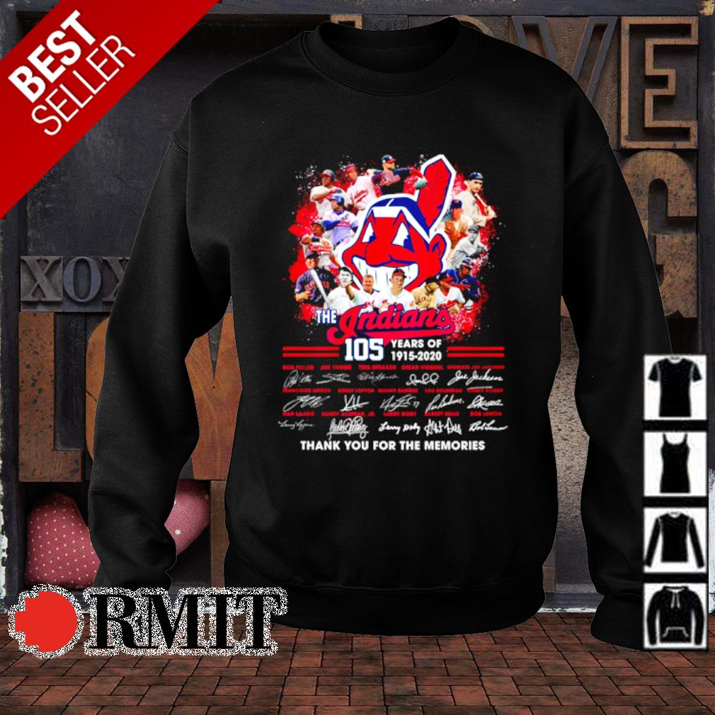 105 years of The Indians 1915 2020 thank you for the memories signature s sweater1
