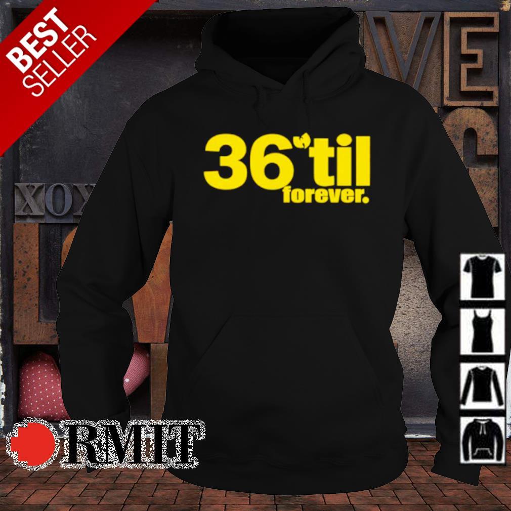36 til forever Wu Tang s hoodie1