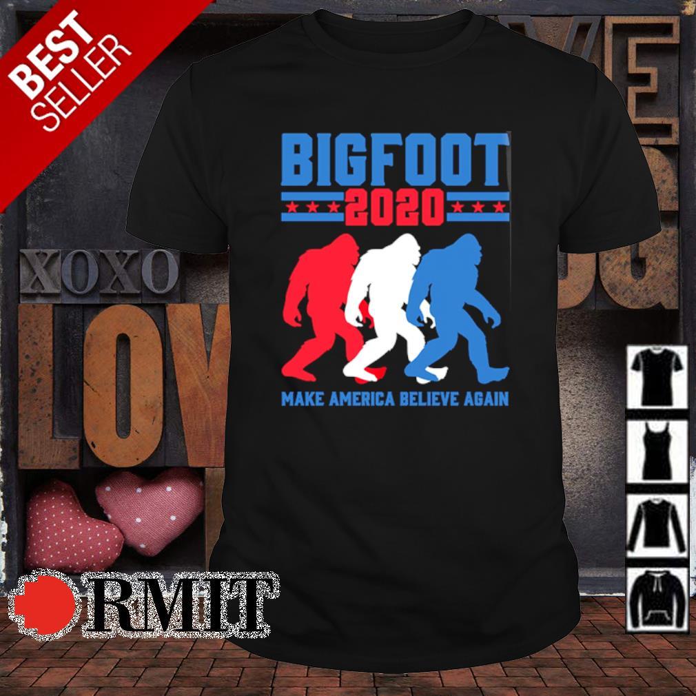 Bigfoot 2020 majke America believe again shirt
