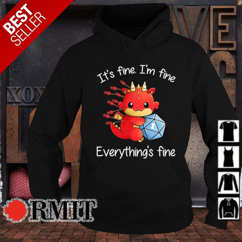Dungeons and Dragon it's fine I'm fine everything's fine s hoodie1